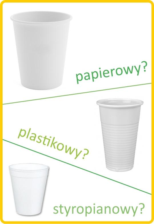 Kubek papierowy, plastikowy, czy ze styropianu? Rodzaje kubków jednorazowych.
